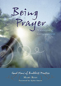 Being Prayer by Mary Rees